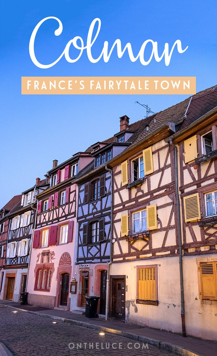 Could this be France's prettiest town? A guide to Colmar in the Alsace, France's fairytale town with its pastel-coloured half-timbered medieval buildings and flower-lined canals. #Colmar #Alsace #France