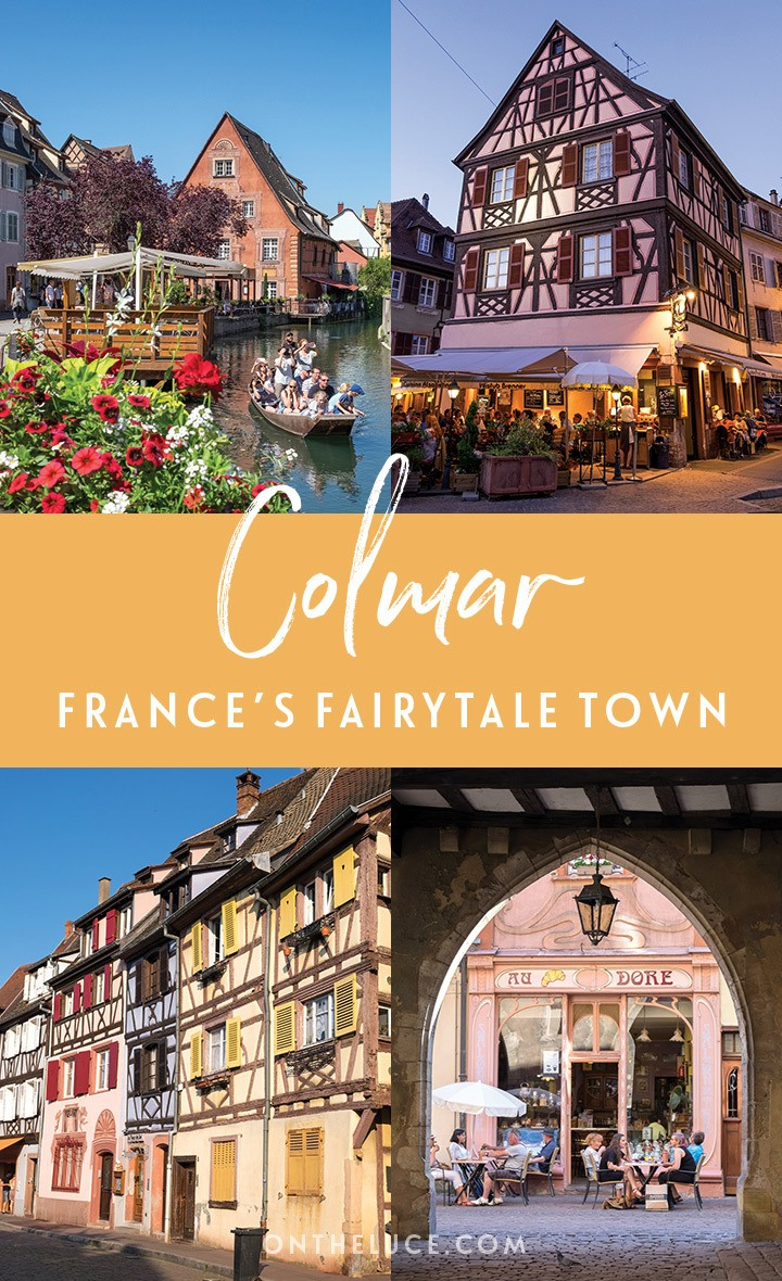 Visiting Colmar, Alsace: A guide to France's fairytale town with its colourful half-timbered buildings, flower-decked window boxes and pretty canals #Colmar #Alsace #France
