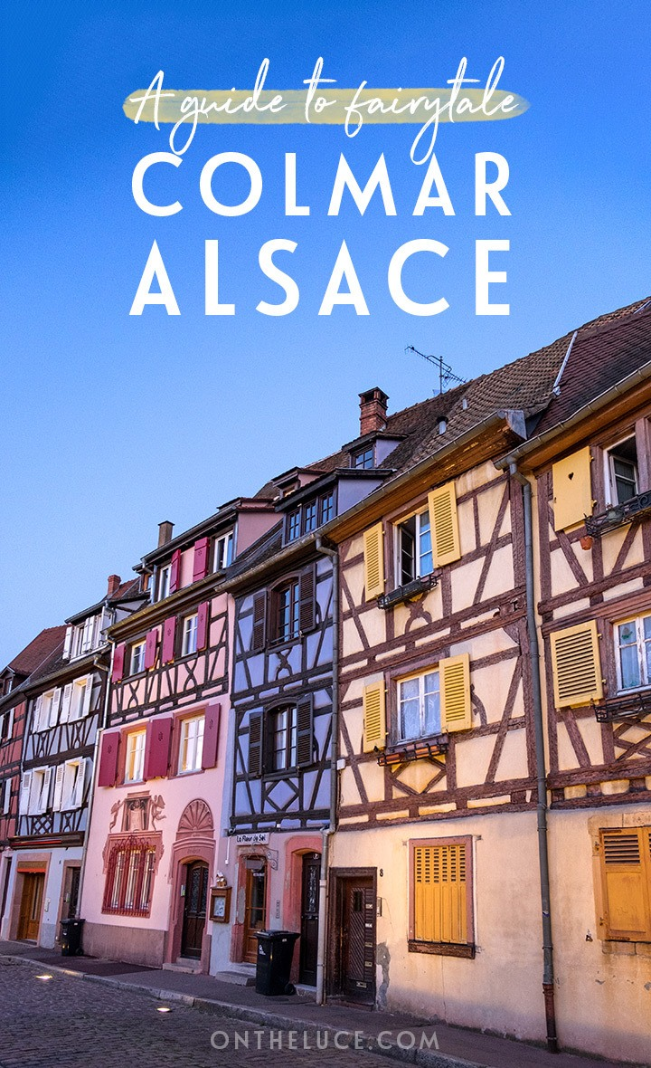 Could this be France's prettiest town? A guide to Colmar Alsace, a fairytale town with its pastel half-timbered medieval buildings and flower-lined canals. #Colmar #Alsace #France