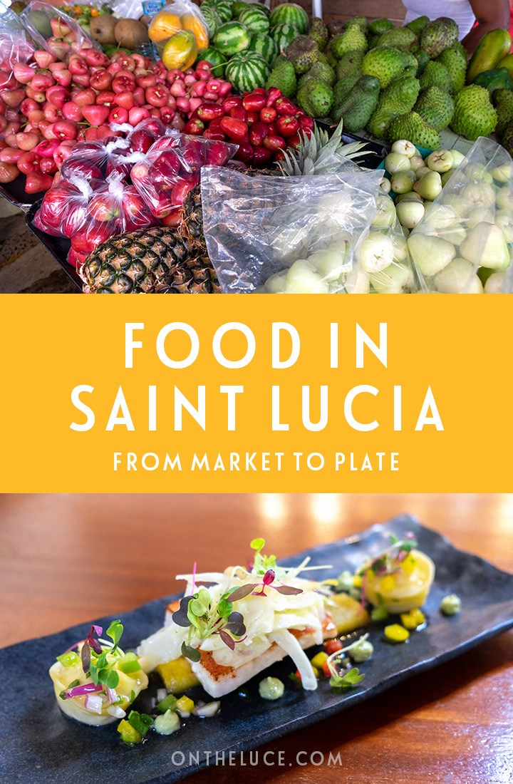Exploring the food in Saint Lucia in the Caribbean with three different culinary experiences – a Castries market tour, Creole cookery class and creating high-end Saint Lucian cuisine with a local chef. #SaintLucia #StLucia #StLuciancuisine #Caribbean #food #cookery