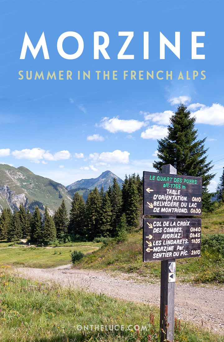 Why the ski resort of Morzine in the French Alps is a great, budget-friendly place to visit in summer, with Morzine summer activities and accommodation tips #Morzine #summerholidays #mountains #Alps #FrenchAlps #France