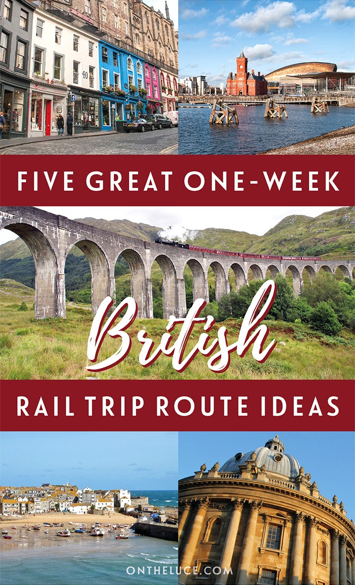 Britain by train: Five great one-week UK rail trip itinerary ideas, including Scotland's scenic trains, the Cornish coast and England's historic cities #Britain #UK #train #railtrip