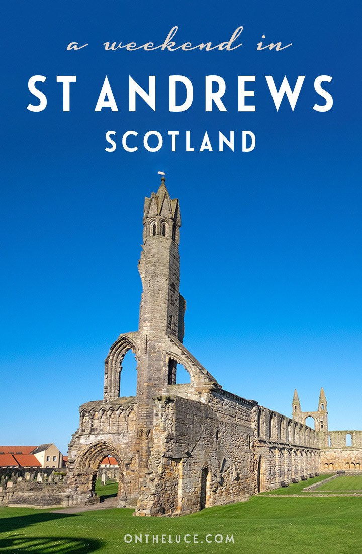 How to spend a weekend in St Andrews, Scotland – tips on what to see, do, eat and drink in a 48-hour itinerary for this historic golf and university city. #Scotland #StAndrews #ScotlandisNow #UK #weekend #weekendbreak