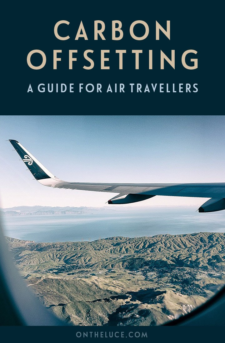 A guide to carbon offsetting your flights for air travellers, featuring what carbon offsets are, how they work and how to choose an offset scheme #carbonoffset #sustainability #flights #climatechange #airlines #airtravel