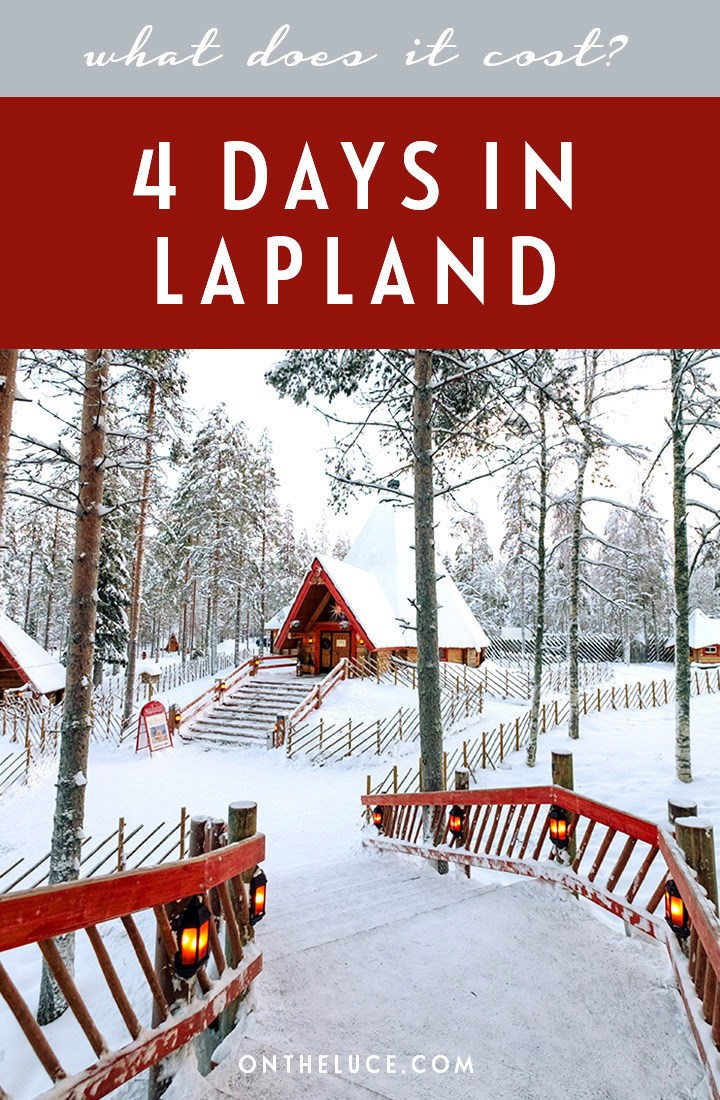 How much does it cost to visit Lapland? A budget breakdown for 4 days in Rovaniemi, Finland, including transport, accommodation, activities and food. #Lapland #Finland #Rovaniemi #budget #travelcosts