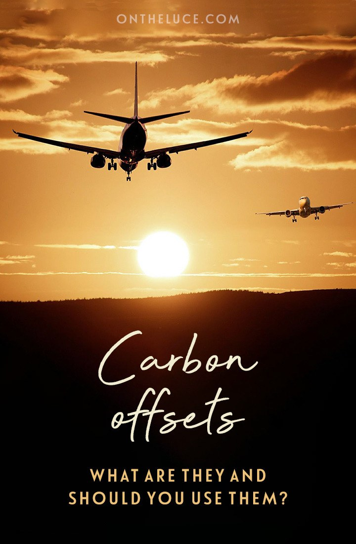 Carbon offsetting for travellers – a guide to how carbon offsets work, what they cost, how to choose an offset scheme and what else you can do to reduce your environmental impact. #carbonoffsets #airtravel #sustainability