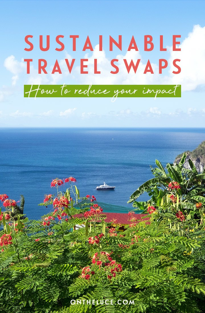 How to travel more sustainably: 9 sustainable travel swaps you can make to help reduce your im#pact on the people and places you visit to become a more ethical traveller #sustainability #sustainabletravel