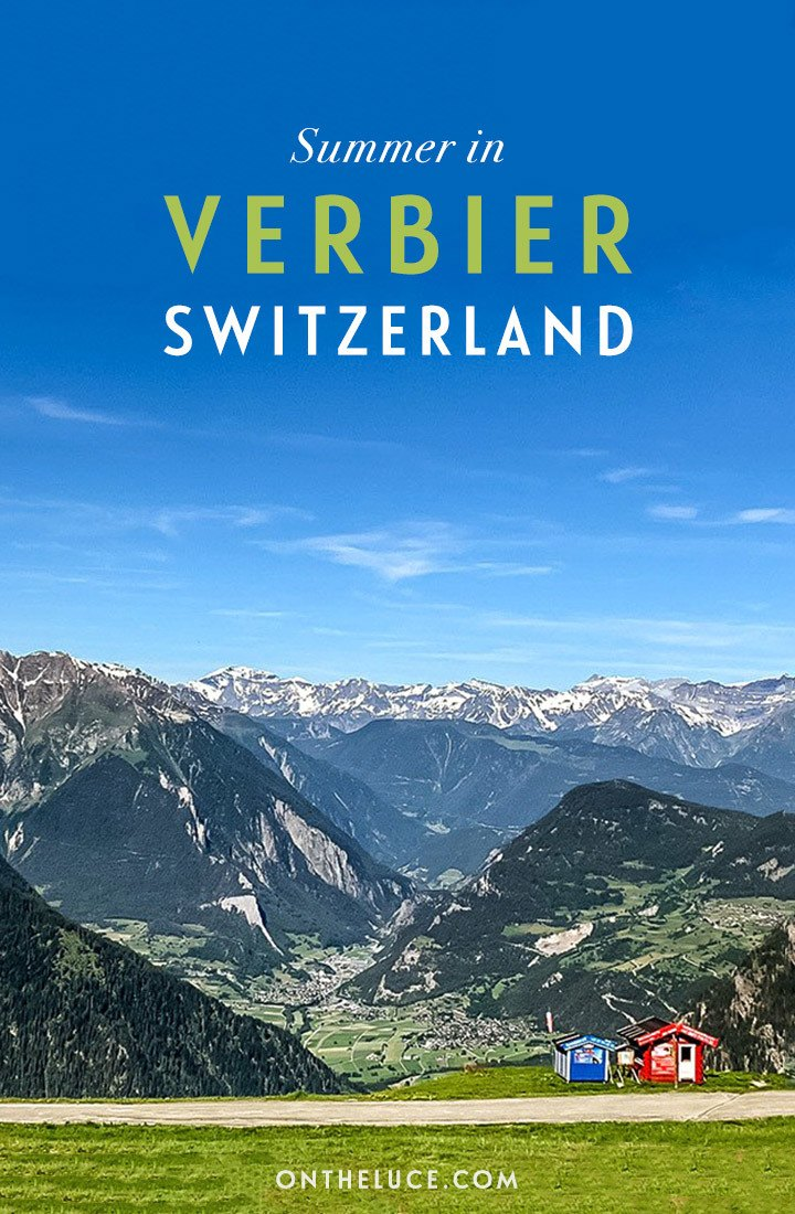 Things to do in Verbier in summer, including hiking, biking, mountain views, great food and VIP pass discounts for your summer in Verbier, Switzerland | Summer in Verbier | Summer in the Swiss Alps | Verbier Switzerland | Things to do in Verbier | Summer in the Alps