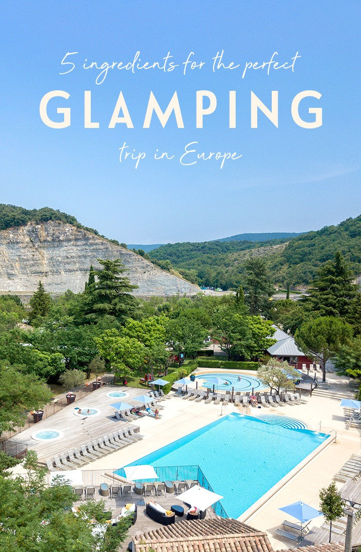 Five ingredients for the perfect glamping trip in France, Spain or Portugal with Yelloh! Village, with quirky accommodation, great locations and facilities. #glamping #camping #europe