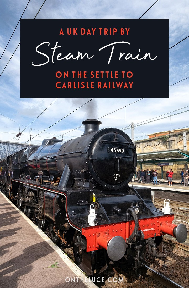 A UK day trip by steam train, with Pullman Dining on board as you travel the Setttle to Carlisle Railway in northern England #train #steamtrain #settletocarlisle #rail