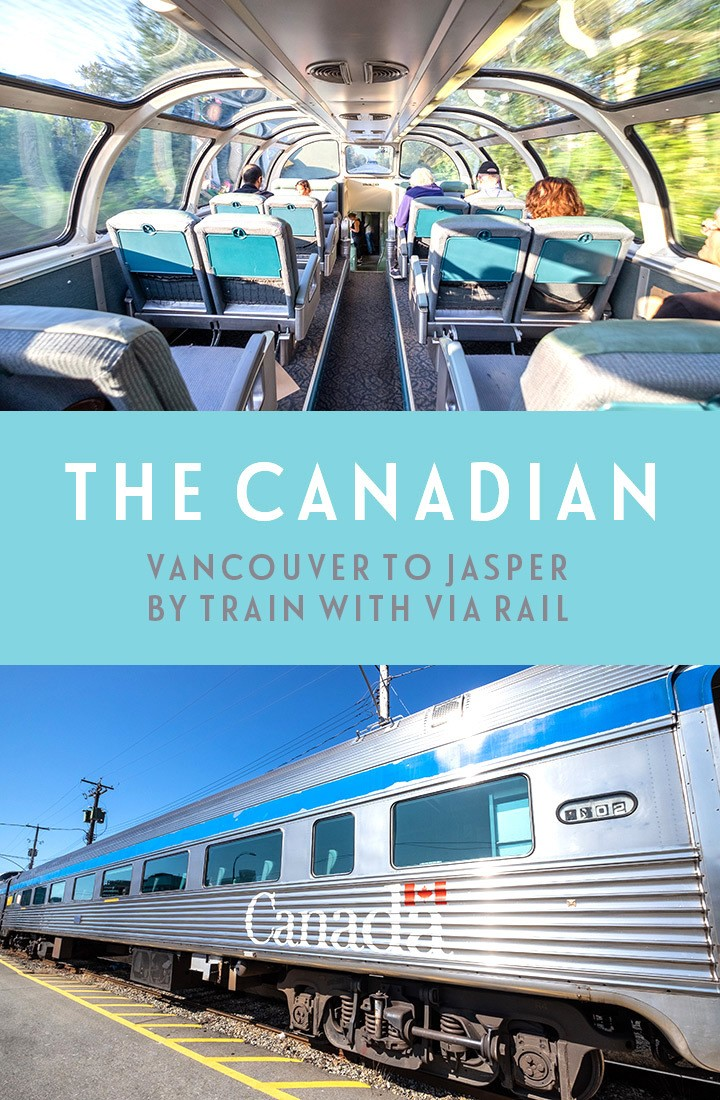 The Canadian: Travelling from Vancouver to Jasper with VIA Rail by train, a scenic rail journey to the Canadian Rockies #Canada #traintravel #ExploreCanada