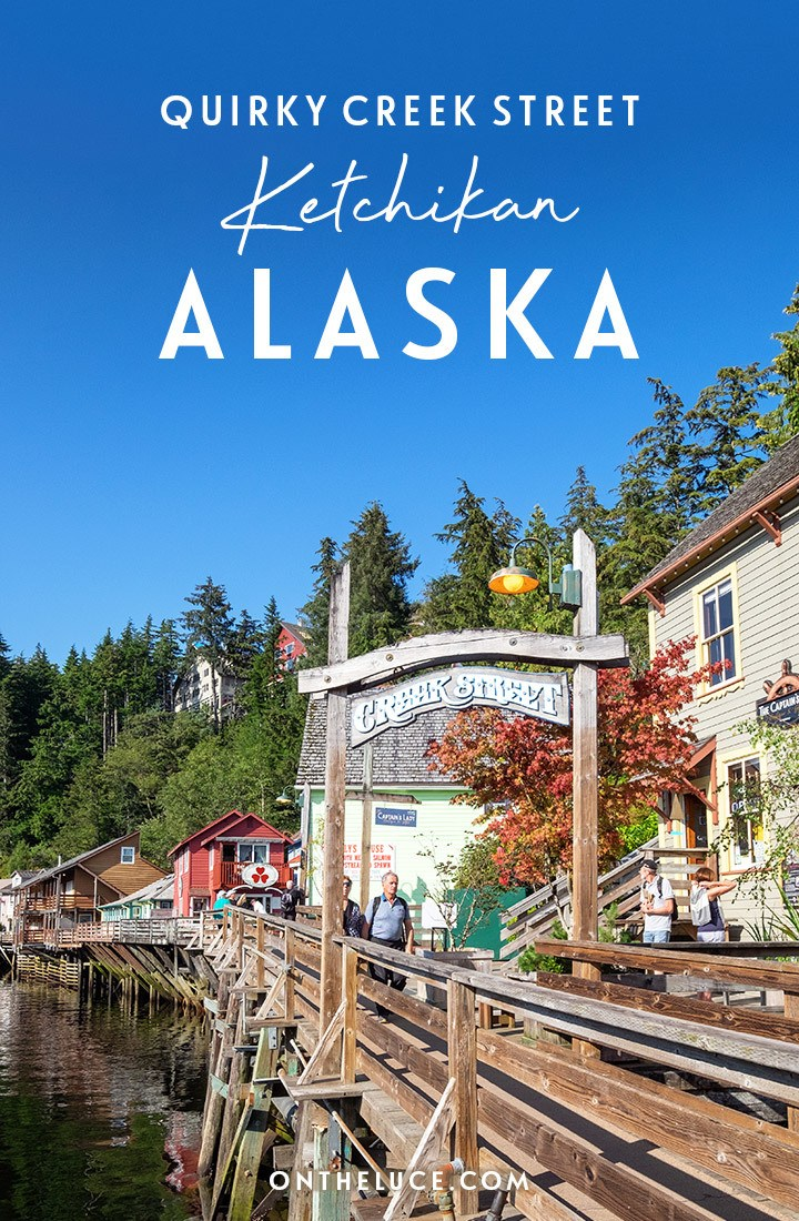 Exploring Creek Street, Ketchikan, Alaska – discovering the colourful buildings, frontier town history and quirky stories of this waterside neighbourhood on an Alsaka cruise port stop #Ketchikan #Alaska #CreekStreet #cruise