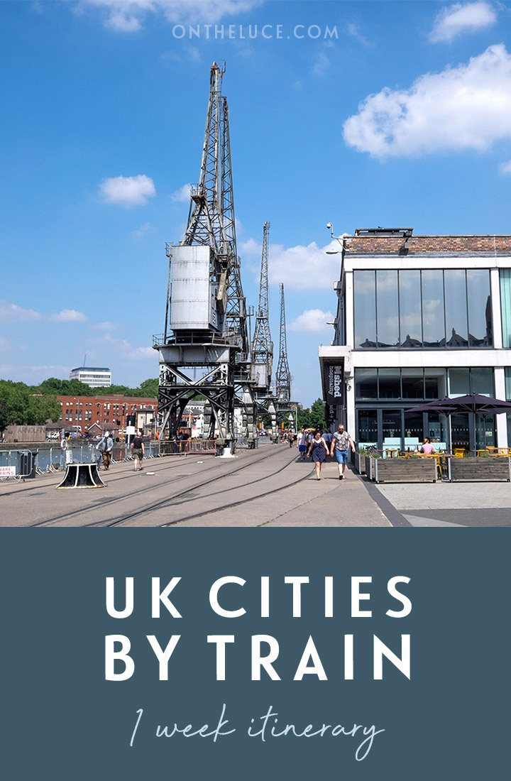 UK cities by train: A one-week rail itinerary from London to Brighton, Bristol, Manchester, Liverpool and Leeds, featuring colourful street art, quirky nightlife, indie shops, interesting museums, live music and street food   UK by train   UK rail itinerary   UK cities   Cool cities in the UK