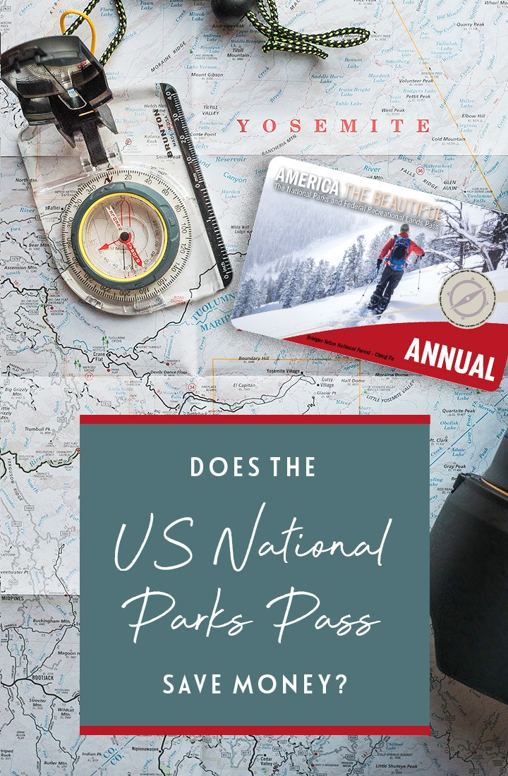 Does buying an America the Beautiful annual US National Parks Pass save you money on visiting National Parks in the USA? A guide to using the US National Parks Pass | US National Parks Pass | America the Beautiful Pass | US National Parks guide