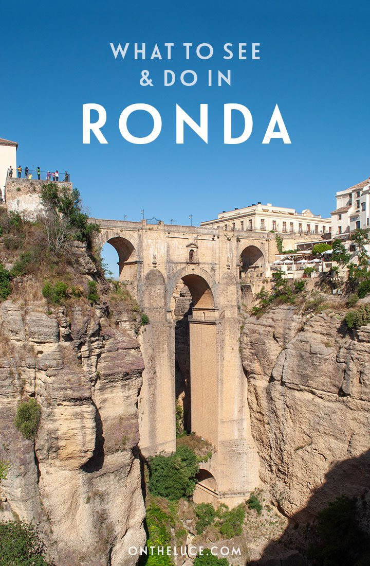 The best things to see and do in the beautiful hilltop town of Ronda in Andalusia, Spain, including historic bridges and baths, panoramic views and delicious local food and wine | Things to do in Ronda Spain | Ronda travel guide | Places to visit in Andalusia | What to do in Ronda