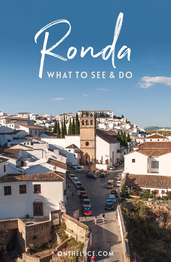 What to see and do in the beautiful hilltop town of Ronda in Andalusia, Spain, including historic bridges and baths, panoramic views and delicious local food and wine | Things to do in Ronda Spain | Ronda travel guide | Places to visit in Andalusia | What to do in Ronda